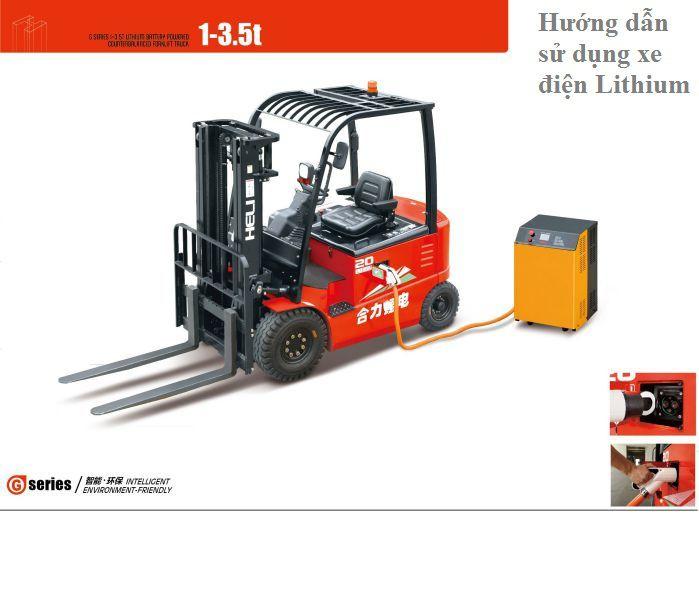 hướng dẫn sử dụng xe nâng điện Lithium Heli